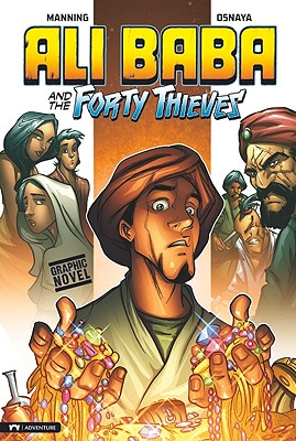 Ali Baba and the Forty Thieves By Manning, Matthew K. (RTL)/ Osnaya, Ricardo (ILT)