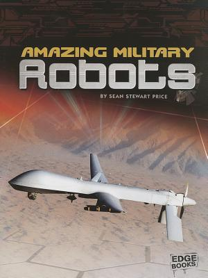 Amazing Military Robots By Price, Sean